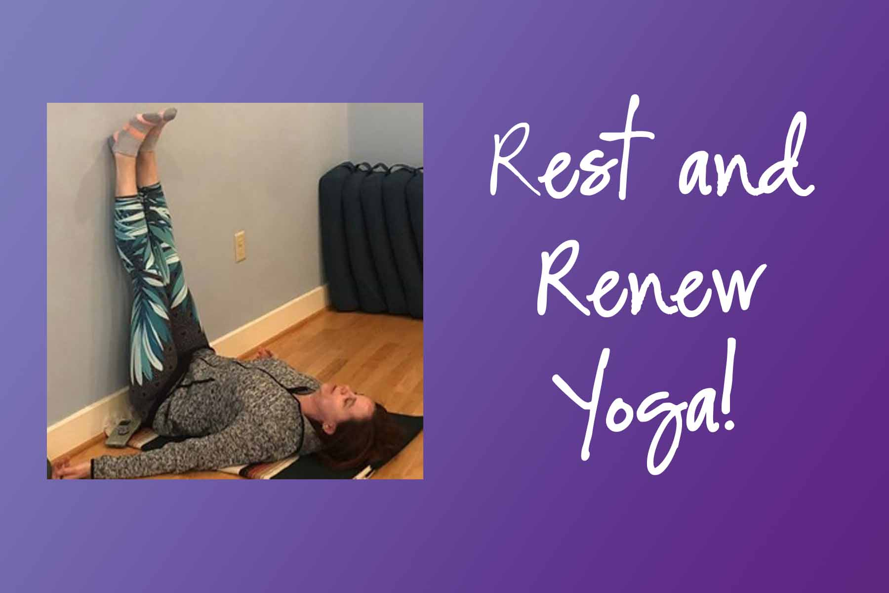 Rest and Renew Yoga